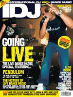 Pioneers Of Live Dance Feature (cover: iDJ Feb 2007)